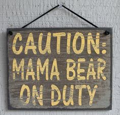Mama s Bear Sign on Duty Camp Camping Mom Mother Vintage House Gift Plaque vtg Porch Signs, Home Signs, Mothers Of Boys, Bear Signs, Forest Decor, Bear Decor, Bear Party, House Gifts, Pallet Crafts