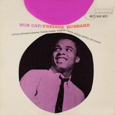 Freddie Hubbard - Hub Cap 1961 (BN 4073) / Design: Reid Miles - Photo: Francis Wolff