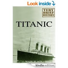 FREE Kindle Book: Titanic: A Very Brief History | Get FREE Samples by Mail | Free Stuff