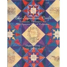 The Signature Quilt: Traditions,Techniques and Signature Block Collection: 9781881588146: Amazon.com: Books