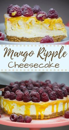 Mango Ripple Cheesecake with Fresh Raspberries. You absolutely need this!
