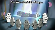 Star Wars directed by Disney...