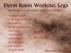Dorm Room Workout-Legs: little to no room? Want to or need to work on your legs? Try these!