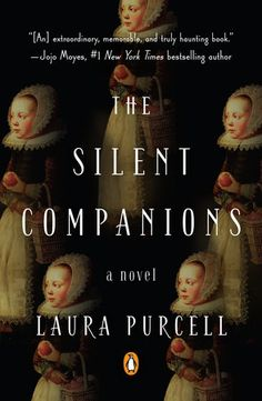 """Read """"The Silent Companions A Novel"""" by Laura Purcell available from Rakuten Kobo. **""""[An] extraordinary, memorable and truly haunting book."""" *—*Jojo Moyes, New York Times bestselling author Laura Pur. Thriller Novels, Horror Books, Thing 1, Penguin Books, Historical Fiction, So Little Time, The Guardian, New York Times, Bestselling Author"""
