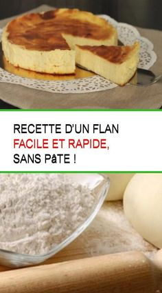 Recette d'un flan facile et rapide, sans pâte ! Cuisine Diverse, Fun Cooking, Cheesecakes, Sweet Recipes, Biscuits, Food And Drink, Low Carb, Pudding, Tasty
