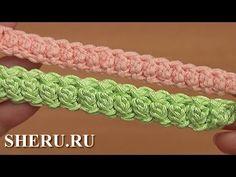 Объемный шнур гусеничка Урок 95 How to Crochet Cord - YouTube