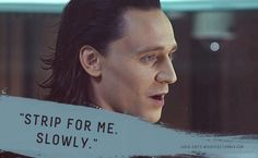"""Submission: """"You are going to take me in every way I want you to and still you will beg me for more."""" Yes, yes I will Loki! Loki Whispers, Loki Imagines, Avengers Imagines, Coffee Reading, Marvel Images, Loki Quotes, Loki Marvel, Marvel Jokes, Loki Thor"""
