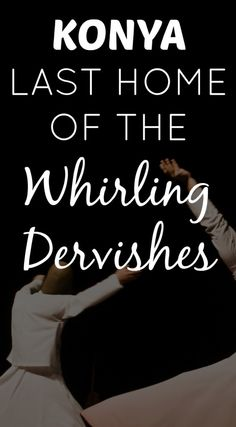 The Path She Took   Konya, last home of the whirling dervishes   http://www.thepathshetook.com