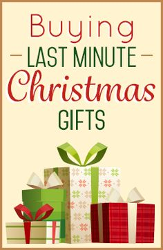 Tips for Buying Last Minute Christmas Gifts!