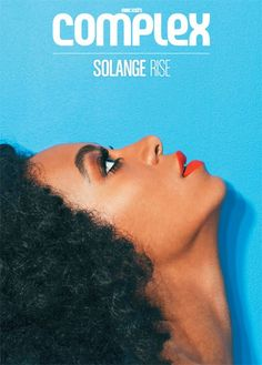 Solange is featured on the cover of theJune/July issue of Complex magazine.See the cover.Read the article.Solange also released a new remix of her song,Looks Good With Trouble feat. Magazine Front Cover, Fashion Magazine Cover, Cool Magazine, Magazine Cover Design, Solange Knowles, Dark Man, Magdiel Lopez, Magazin Covers, Editorial Layout