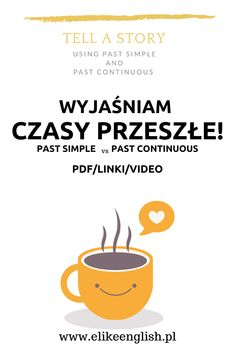 Past Simple i Past Continuous jasno i czytelnie English Grammar, Teaching English, English Lessons, Learn English, Active Listening, Listening Activities, Vocabulary Games, High Frequency Words, Bilingual Education