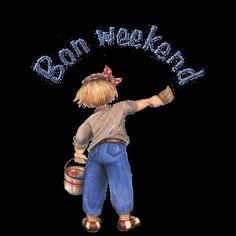 Bon week end Bon Weekend, Weekend Humor, Happy Weekend, Happy Saturday, Week-end Gif, Bon Week End Image, Good Morning Wishes Gif, Martial, Weekend Greetings