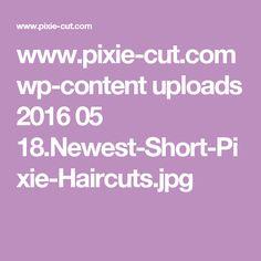 www.pixie-cut.com wp-content uploads 2016 05 18.Newest-Short-Pixie-Haircuts.jpg