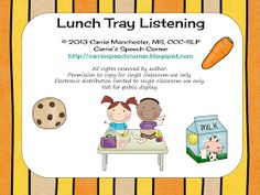 Carrie's Speech Corner: Lunch Tray Listening {FREEBIE} as barrier game or following directions activity