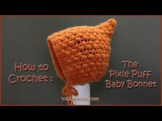 Free Crochet Tutorials has hundreds of photo and video tutorials. This tutorial teaches you to crochet the Pixie Puff Baby Bonnet Crochet Hood, Crochet Baby Bonnet, Crochet Bebe, Newborn Crochet, Crochet For Kids, Easy Crochet, Free Crochet, Baby Hat Patterns, Crochet Patterns