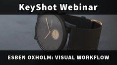 KeyShot Webinar: Esben Oxholm - Product Design Visual Workflow