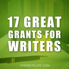 Image: 17 Great Grants for Writers