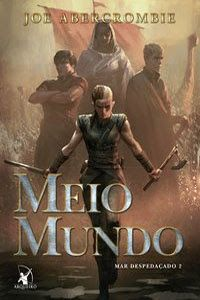 Half the World cover, Joe Abercrombie. Thorn, Brand, Skifr and Yarvi.