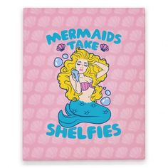 Mermaids don't take selfies, they take shelfies! With their underwater shelphones! Be a glamorous, trendy princess of the sea and snap a couple cute selfies! #selfie #mermaid #trendy #princess #sassy #ego #cellphone #glamor #glamour