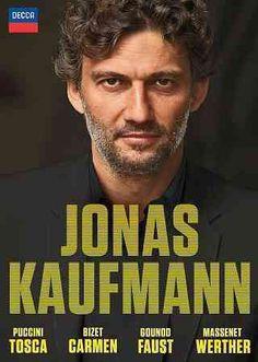 Jonas Kaufmann: Carmen/Tosca/Faust/Werther