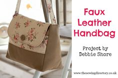 Sew a faux leather handbag with this exclusive project from Debbie Shore