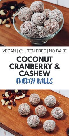 Coconut Cranberry and Cashew vegan energy balls recipe