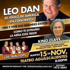 Leo Dan, Teen Tops, King Clave en Aguascalientes - http://www.enterateaguascalientes.com/leo-dan-teen-tops-king-clave-en-aguascalientes