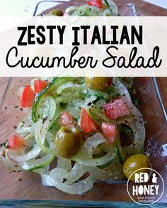 Zesty Italian Cucumber Salad Recipe - Red and Honey