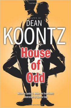 House of Odd (Odd Thomas Graphic Novel): Amazon.co.uk: Dean Koontz: 9780007457755: Books