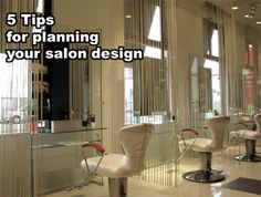http://behindthechair.com/displayarticle.aspx?ID=2813&ITID=7 Planning Your Salon