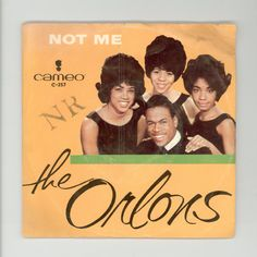 The Orlons Not Me and My Best Friend Picture Sleeve 45 rpm Single Cameo Records C-257 Nineteen-Sixties Black R & B Singing Group by CityBeatVintageVinyl on Etsy https://www.etsy.com/listing/173524045/the-orlons-not-me-and-my-best-friend