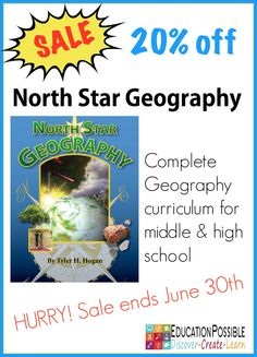 North Star Geography Sale ends June 30 - Education Possible  What are you using to study geography this coming year?