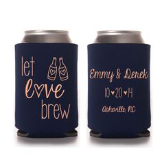 Personalized Let Love Brew Wedding Koozies by yourethatgirldesigns