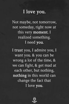 Cute Love Quotes, Love Quotes For Him Romantic, Soulmate Love Quotes, Love Quotes For Her, Love Yourself Quotes, I Want You Quotes, Quotes On Parents Love, I Trust You Quotes, Quotes About True Love