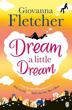 We can't wait for Giovanna Fletcher's Dream a little Dream, out 18th June.