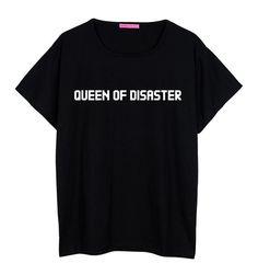 Queen of disaster boyfriend T SHIRT WOMENS oversized ladies girl tee top hipster tumblr grunge fun swag dope punk grunge paris beyonce cute