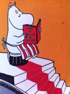 "Moomin mamma reading a book titled ""How to build an empire"". But didn't know she wanted to conquer the world too ; Tove Jansson, Moomin Books, Moomin Valley, Fairy Tales, Illustration Art, Kawaii, Drawings, Prints, Artwork"