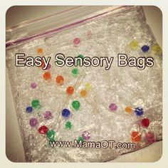 """40 Ideas for sensory bags. Sensory bags are cheap and easy to make and can be appropriate for a variety of ages from babies during tummy time to kindergarten students. Use them at home or put at a """"science"""" center at school."""