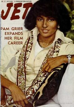 Pam Grier on the cover of Jet, April Jet Magazine, Black Magazine, Life Magazine, Ebony Magazine Cover, Magazine Covers, Foxy Brown Pam Grier, Essence Magazine, Vintage Black Glamour, Black Actresses