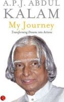 MY JOURNEY  A P J Abdul Kalam