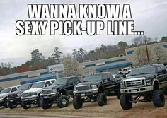 Sexy pick-up line ... Ford tough