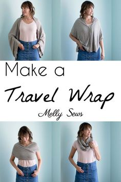 Make a travel wrap - wear this wrap in these styles and more - simple tutorial (could even be no sew!) from Melly Sews for this travel scarf