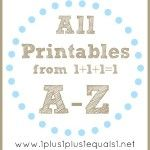All Printables A-Z....these are all the printables you need if you don't want to go through it invidually.