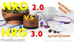 Symphonized NRG 2.0 vs NRG 3.0 is improved with Inline Microphone & Volume controls, & improved cord quality with use of Thermoplastic Elastomers cable reso