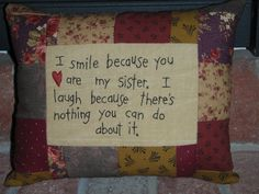 Smile Sister Pillow by marilynscreations2 on Etsy, $14.99
