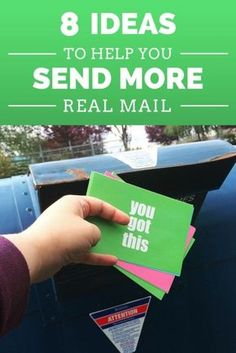 Eight Ideas to Help You Send More Snail Mail