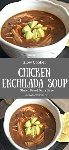 Slow Cooker Chicken Enchilada Soup - Gluten Free & Dairy Free - Just What We Eat