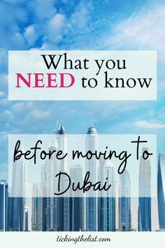 Moving to a new city can be stressful and daunting if you don't know anything about that country. If you're thinking of moving to Dubai, here are some things to consider first.