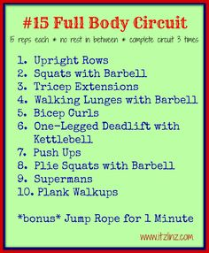 #15 Full Body Circuit via Itz Linz  LOVE workouts like this to mix it up once and a while :)
