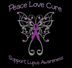 Peace, Love, Cure Lupus! shirt design - zoomed order yours today........